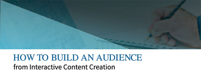 How-to-build-an-audience-from-Interactive-Content-Creation