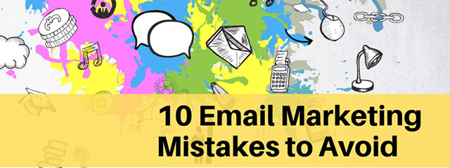 10-Email-Marketing-Mistakes-to-Avoid