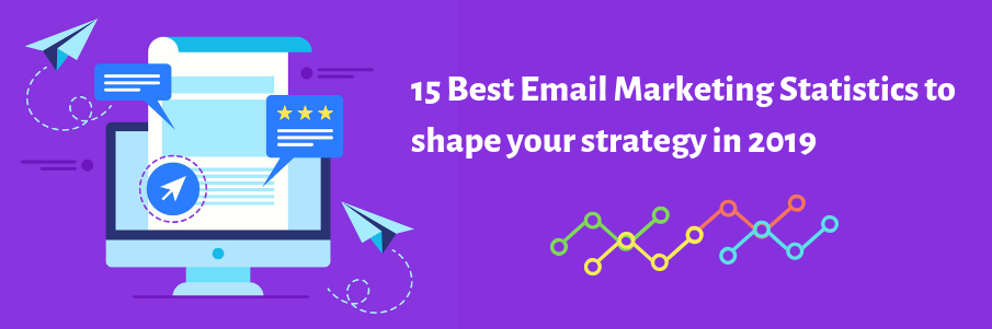 shape your strategy with best email marketing statistics