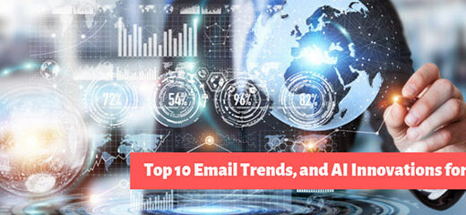 Top 10 Email Trends, and AI Innovations for 2020