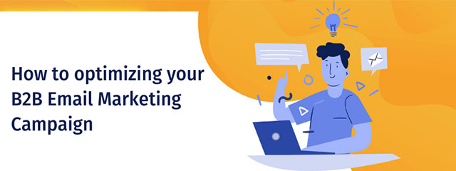 how-to-optimizing-your-b2b-email-marketing-campaign