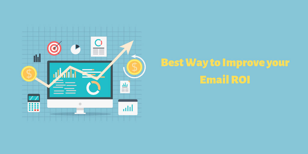 best-way-to-improve-your-email-roi